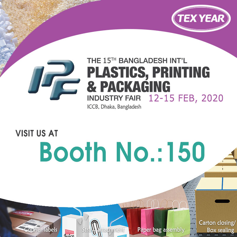 Meet Tex Year at 2020 The 15th Bangladesh International Packaging Industrial Fair